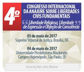 4º Congresso Internacional da ANAJURE sobre Liberdades Civis Fundamentais